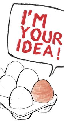 I'm your idea!